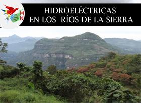 Hidroeléctricas en los ríos de la Sierra