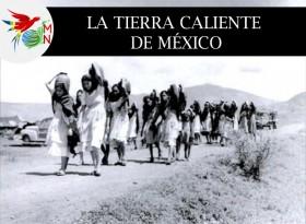 La tierra caliente de México