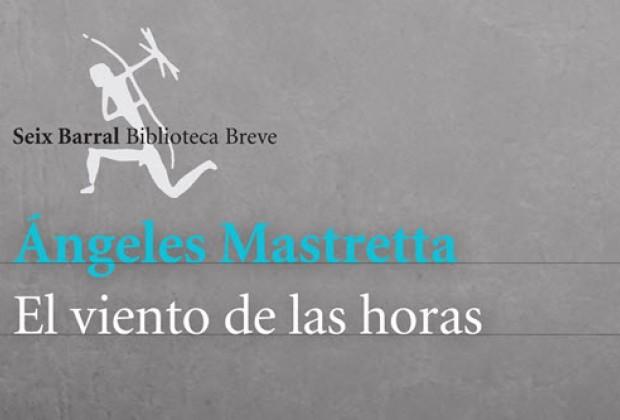 El Viento de las horas, nuevo libro de Ángeles Mastretta