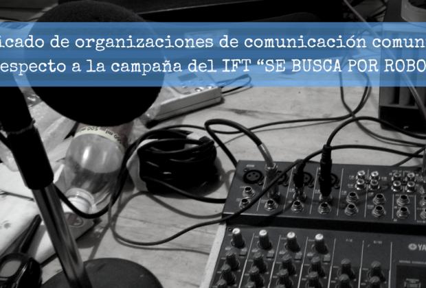 Alto a la campaña del IFT contra las radios comunitarias de México