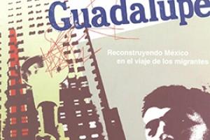 I. Contigo al Norte Guadalupe