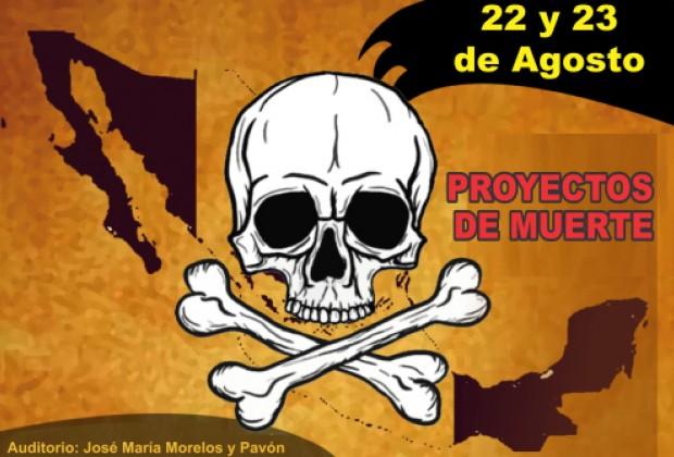 Proyectos de muerte y territorio Nacional