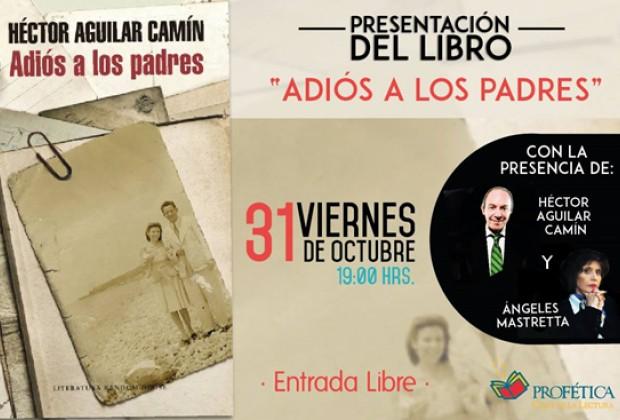Adiós a los padres, la novela sin ficción de Héctor Aguilar Camín