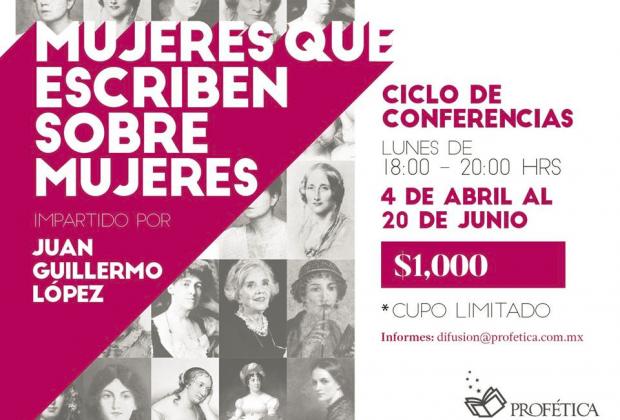 Mujeres que escriben sobre mujeres: Ciclo de conferencias en Profética