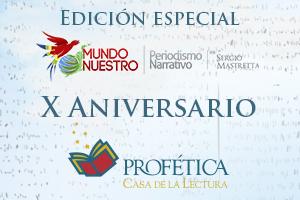 Edición Especial X Aniversario Profética