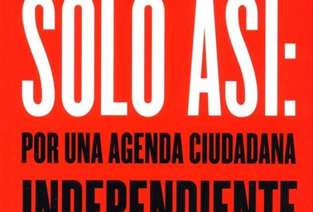 Sólo así: Jorge Castañeda en Profética