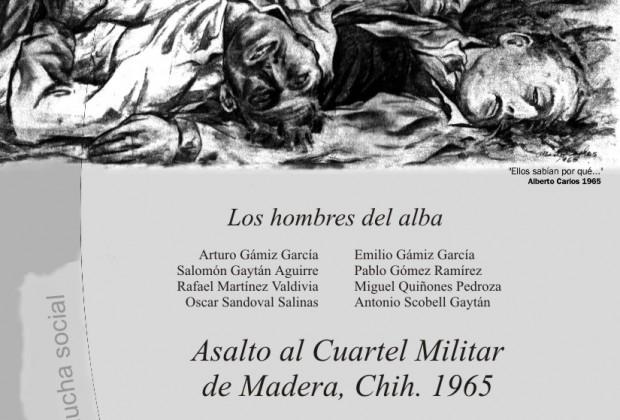 Querían tierra (Memoria del asalto al cuartel Madera)